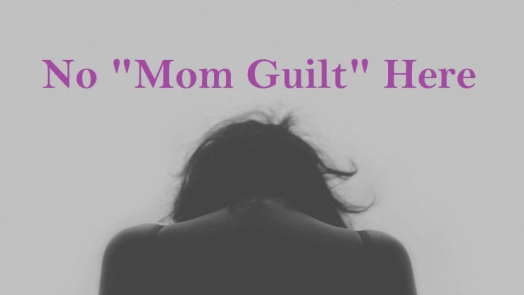 no mom guilt