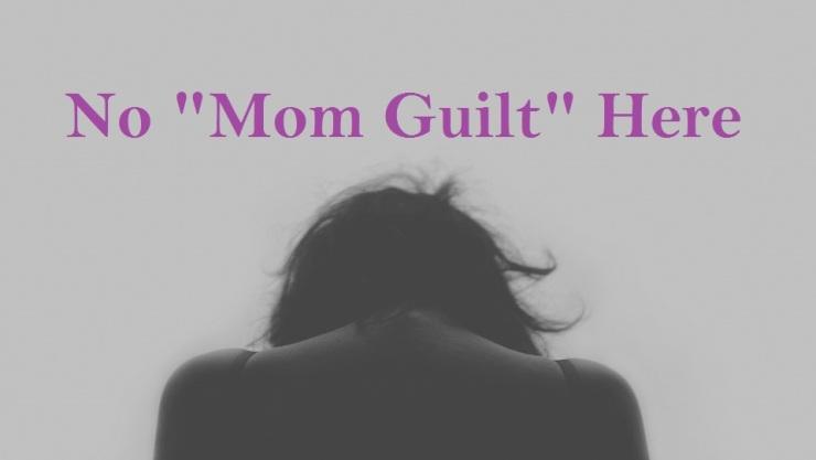 no mom guilt