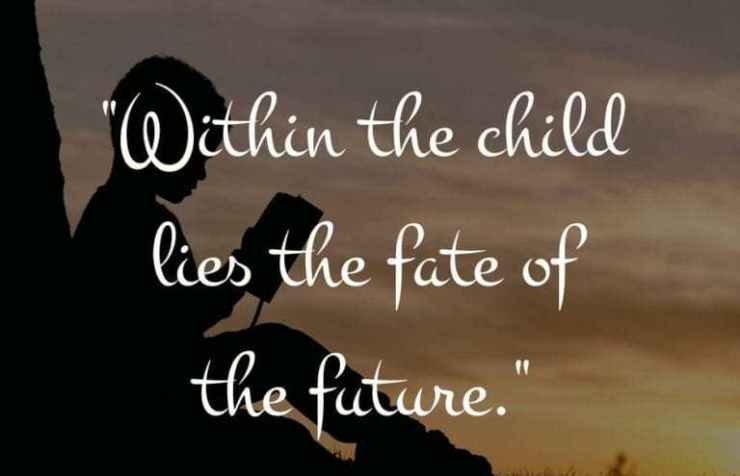 within-the-child-lies-the-fate-of-the-future.jpg